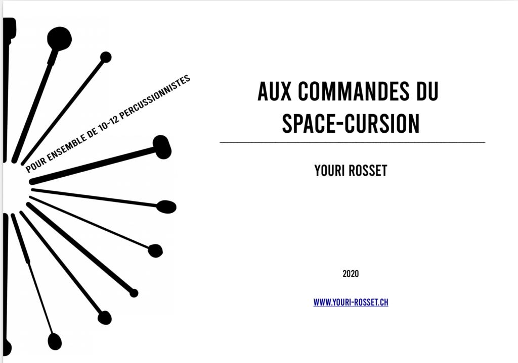 Au commandes du Space-Cursion – Youri Rosset